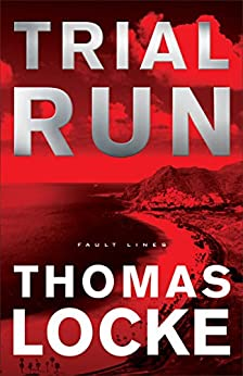 Trial Run (Fault Lines) by [Locke, Thomas]