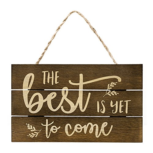 "Bedroom Farmhouse - The Best is Yet to Come Rustic Wooden Quote Sign by Outshine | Solid Pine Wood | Hand-Stained Farmhouse Wall Decor | Hanging Home Decorations for Living Room, Bedroom, Bathroom & More (6"" x 10"")"