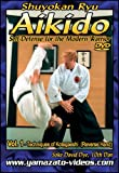 Aikido Self Defense for the Modern Warrior Vol. I