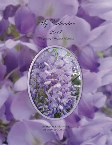 Download My Calendar - 2017 - Whispering Wisteria: The House of Ivy pdf