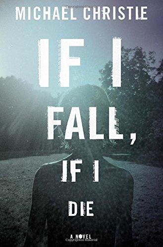 If I Fall, If I Die pdf epub