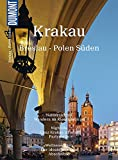 DuMont Bildatlas Krakau, Breslau, Polen Süden: Angekommen in der Zukunft