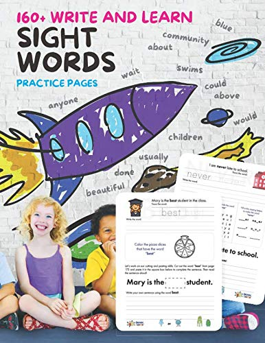 Sight Words: 160+ Write and Learn Sight Word Practice Pages: Help Kids Recognize, Write, and Learn 160+ High-Frequency Words That are Key to Reading Success