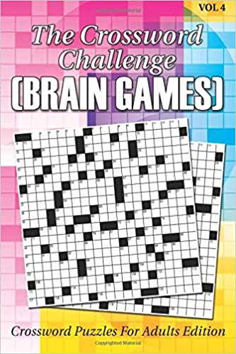 Book The Crossword Challenge (Brain Games) Vol 4: Crossword Puzzles For Adults Edition