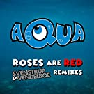 Roses Are Red (Svenstrup & Vendelboe Remixes)