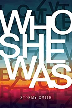 Who She Was by [Smith, Stormy]