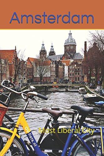 Amsterdam: Most Liberal City (Photo Book): Amazon.es: Rawls, Lea ...
