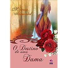 O Destino de Uma Dama Livro 1