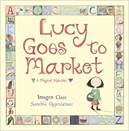 Book Lucy Goes to Market by Sanchia Oppenheimer (2009-08-07)