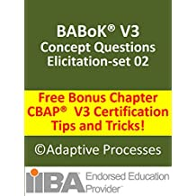 BABoK V3 - Concept Questions - Elicitation - Set 02