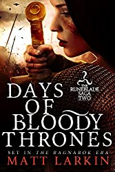 Days of Bloody Thrones (Runeblade Saga Book 2)