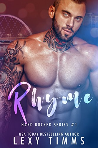 Rhyme: Steamy Rock N' Roll Romance (Hard Rocked Series Book 1)