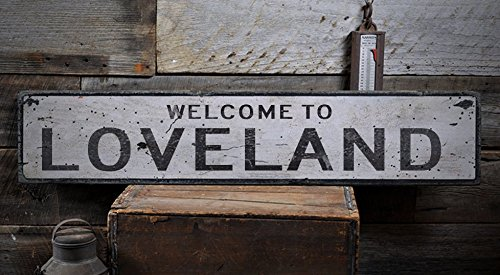 Welcome to LOVELAND - Custom LOVELAND, COLORADO US City, State Distressed Wooden Sign - 5.5 x 24 - Loveland Shops