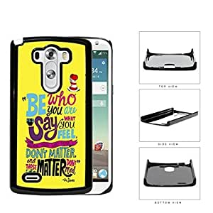 Dr. Seuss Be Who You Are Quote Yellow Background & Red Hat LG G3 VS985Hard Snap on Plastic Cell Phone Cover
