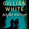 Night Visitor: A Novel Audiobook by Gillian White Narrated by Dina Pearlman