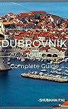 Dubrovnik Guide: Complete Guide