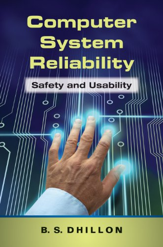 Download Computer System Reliability: Safety and Usability Pdf