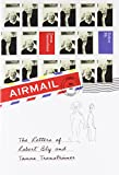 Airmail: The Letters of Robert Bly and Tomas Transtromer