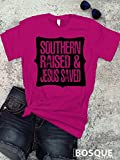Southern Raised and Jesus Saved Style T-Shirt / Adult T-Shirt Country Southern Style Tee - Ink Printed