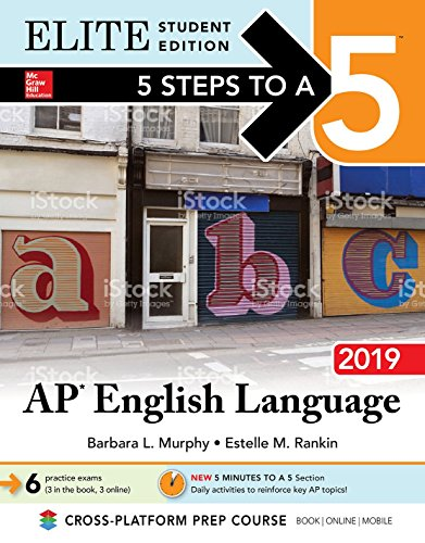 5 Steps to a 5: AP English Language 2019 Elite Student edition by McGraw-Hill Education