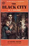 Black City, M. F. Caulfield, 0451011643