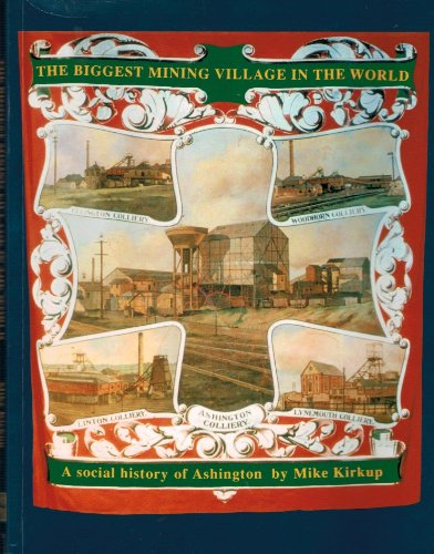 The Biggest Mining Village in the World: Social History of - Village Of Sandhill
