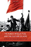 The Public Intellectual and the Culture of Hope, Jason Haslam and Joel Faflak, 1442641843