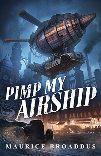 Book Cover: Pimp My Airship: A Naptown by Airship Novel