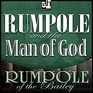 Rumpole and the Man of God Audiobook