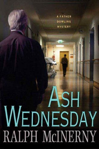 Ash Wednesday (Father Dowling Mysteries Book 27)