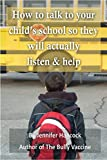 How to talk to your child's school about bullying so they will actually listen and help
