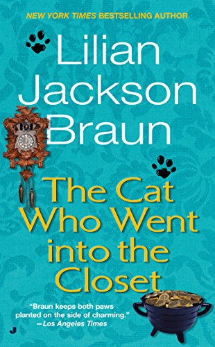 The Cat Who Went into the Closet (Cat Who... Book 15)