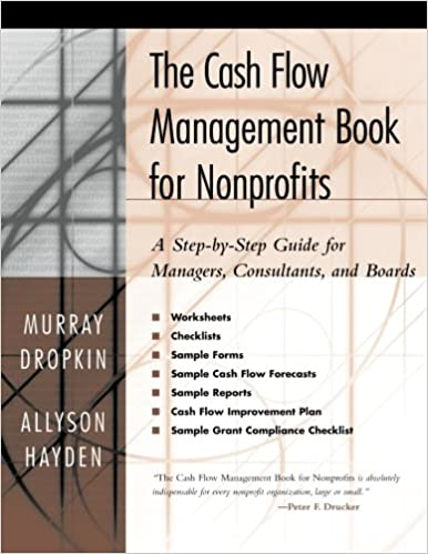 The Cash Flow Management Book for Nonprofits: A Step-by-Step Guide ...