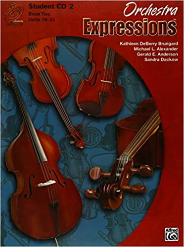 Orchestra Expressions: Book 2 Units 19-33 (Expressions Music