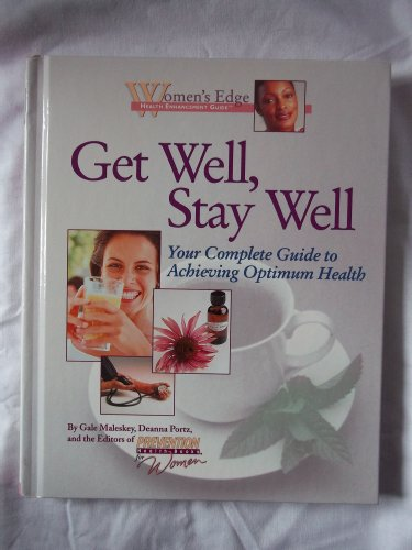 Get Well  Stay Well  Holding The Line Against Disease  Womens Edge Health Enhancement Guide