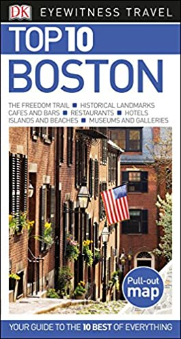 top 10 boston eyewitness top 10 travel guide dk travel rh amazon com Washington DC at Night Top 10 Attractions Barcelona