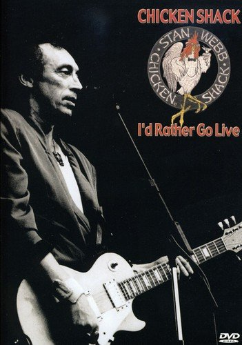 Chicken Shack - I\'d Rather Go Live (NTSC Format)