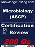 Microbiology - ASCP Certification Review (Microbiology Certification Series Book 1)