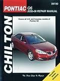 Pontiac G6, 2005 Thru 2009 (Chilton's Total Car Care Repair Manual)