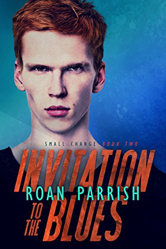 Invitation to the blues small change 2 kindle edition by roan invitation to the blues small change 2 by parrish roan stopboris Choice Image