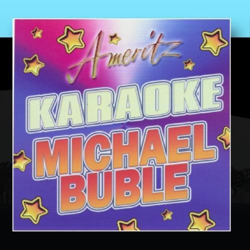 Michael Buble Karaoke Cd - Karaoke: Michael Buble