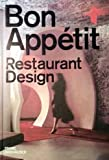 img - for Bon App??tit: Restaurant Design by Shonquis Moreno (2006-10-10) book / textbook / text book