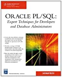 Oracle PL/SQL Expert Techniques for Developers and DB Admin (Charles River Media Programming)