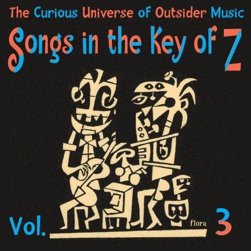 Songs in the Key of Z, Vol. 3:...