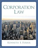 img - for Corporation Law by Kenneth S. Ferber (2001-01-14) book / textbook / text book