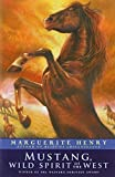 Download Marguerite Henry Set of 2 Books (Mustang, Wild Spirit of the West; Born to Trot) in PDF ePUB Free Online