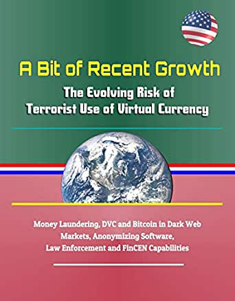 A Bit of Recent Growth: The Evolving Risk of Terrorist Use