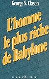 HOMME PLUS RICHE DE BABYLONE