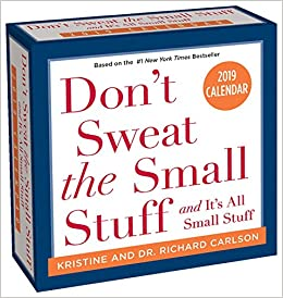 dont sweat the small stuff 2019 day to day calendar ebook