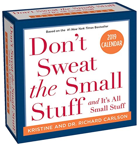 (Don't Sweat the Small Stuff... 2019 Day-to-Day Calendar)